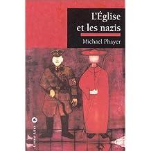 ÉGLISE ET LES NAZIS (L') : 1930-1965