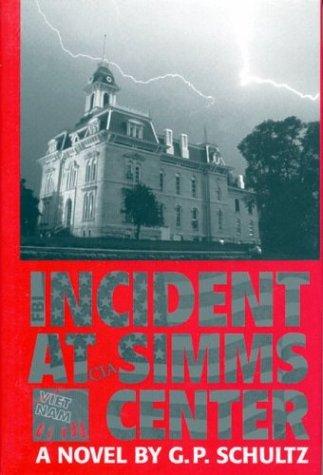 Incident at Simms Center: A novel pdf epub