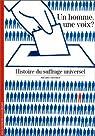 Un homme, une voix ? Histoire du suffrage universel par Offerlé
