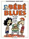 Bébé blues, tome 5 : Tu crois qu'elle le fait exprès? par Kirkman