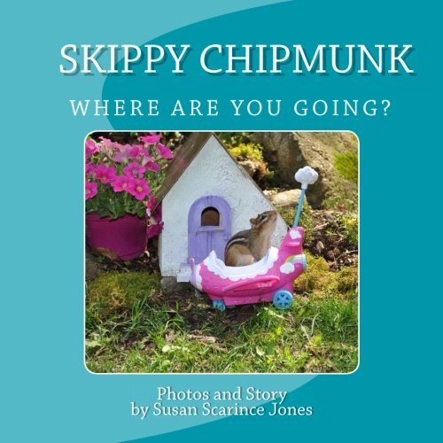 Skippy ChipMunk Where are you going?