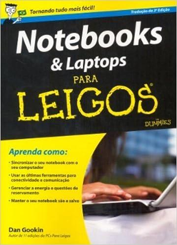 Notebook & Laptops Para Leigos (For Dummies): Na: 9788576083511: Amazon.com: Books