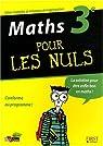 Maths 3e pour les nuls par Gélébart