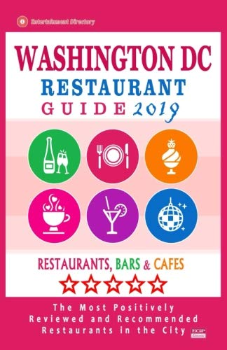 Washington DC Restaurant Guide 2019: Best Rated Restaurants in Washington DC - Restaurants, Bars and Cafes Recommended for Visitors - Guide 2019