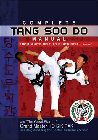 Complete Tang Soo Do Manual, from White Belt to Black Belt, Vol. 1 (v. - Black Belt Belt White