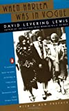 When Harlem Was in Vogue, David Levering Lewis and David Lewis, 0140263349