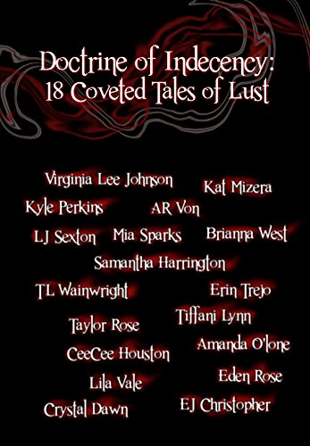 Doctrine of Indecency: 18 Coveted Tales of Lust