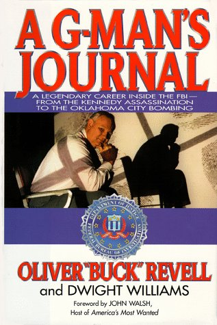 A G-Man's Journal: A Legendary Career Inside the FBI- FROM The Kennedy Assassination to the Oklahoma City Bombing