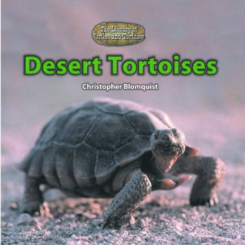 Desert Tortoises - Desert Tortoises (Library of Turtles and Tortoises)