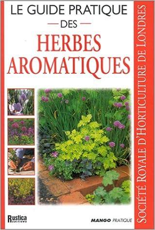 Le guide pratique des herbes aromatiques pdf ebook