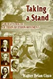 Taking a Stand, Walter Brian Cisco, 1572491574