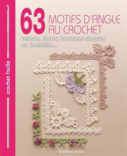 63 motifs d'angle au crochet by Editions de Saxe (Motif Dangle)