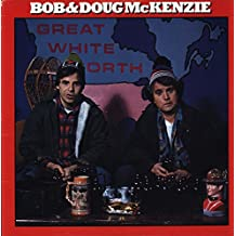 Bob & Doug McKenzie - Great White North - Anthem Records , Anthem Records LP