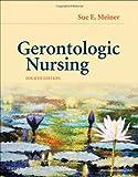 img - for Gerontologic Nursing, 4e book / textbook / text book