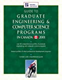 Guide to Graduate Engineering and Computer Science Programs in Canada 2001, , 1894122798