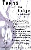 Teens on the Edge. . ., Len Robinson, 1587213958