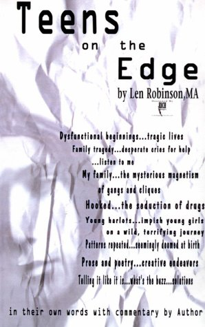 Teens on the Edge...: Troubled Teens Speak Out Plus Author Commentary