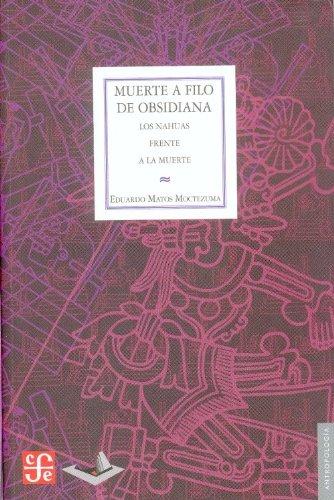 Download Muerte a filo de obsidiana (Antropologia) (Spanish Edition) pdf epub