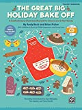 The Great Big Holiday Bake Off: A Confectionary Christmas Musical for Unison and 2-Part Voices (Kit), Book & Enhanced CD