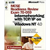 MCSE Readiness Review Exam 70-059: Internetworking with TCP/IP on Windows NT 4.0