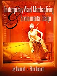 Contemporary Visual Merchandising and Environmental Design (3rd Edition)