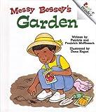 Messy Bessey's Garden, Patricia C. McKissack and Fredrick L. McKissack, 0516224913