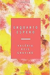 Enquanto Espero (Portuguese Edition) Paperback