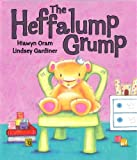 The Heffalump Grump, Hiawyn Oram and Lindsey Gardiner, 1843627922