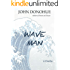 Wave Man