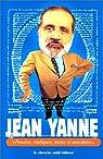 Pensées, répliques, textes et anecdotes par Yanne