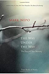 The Way Under the Way: The Place of True Meeting Hardcover