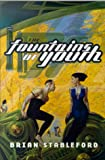 The Fountains of Youth, Brian M. Stableford and Brian Stableford, 0312872062