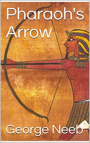 Pharaoh's Arrow by [Neeb, George]