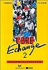 Libre échange, 2 : Méthode de français(Livre de lélève) par Courtillon