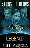 Do You Believe In Legend? (Stars of Heros Book 2)