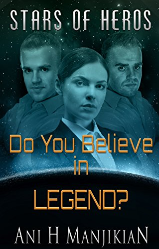 Do You Believe in Legend? by Ani H. Manijikian