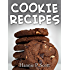 Cookie Recipes: Delicious and Easy Cookies Recipes (Quick and Easy Cooking Series)