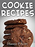 recipes ebook - Cookie Recipes: Delicious and Easy Cookies Recipes (Quick and Easy Cooking Series)