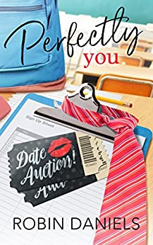 Perfectly You (The Perfect Series Book 2) by [Daniels, Robin]