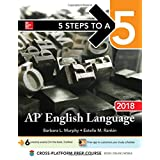 5 Steps to a 5: AP English Language 2018 (5 Steps to a 5 on the Ap English Language Exam)