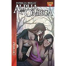 Patricia Briggs' Alpha & Omega: Cry Wolf #2 (Patricia Brigg's Alpha and Omega: Cry Wolf)