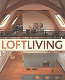 Loft Living, Peggy Vance, 1844032221