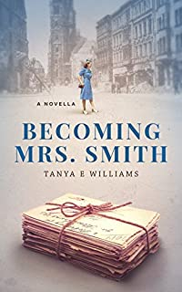 Becoming Mrs. Smith by Tanya E Williams ebook deal