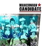 Mancunian Candidate