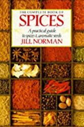 The Complete Book of Spices