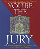 img - for You're the Jury: Solve Twelve Real-Life Court Cases Along With the Juries Who Decided Them book / textbook / text book