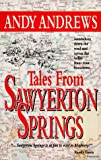 Tales from Sawyerton Springs