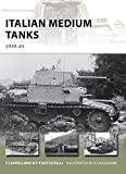 Italian Medium Tanks: 1939–45 (New Vanguard)
