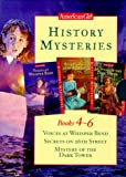 img - for American Girl History Mysteries: Books 4-6 Voices at Whisper Bend/Secrets on 26th Street/Mystery of the Dark Tower book / textbook / text book