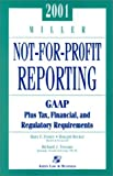 Miller Not-for-Profit Reporting 2001, Foster, Mary F. and Terrano, Richard J., 0156072262